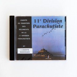 CD de Chants Parachutistes de la 11e D.P.